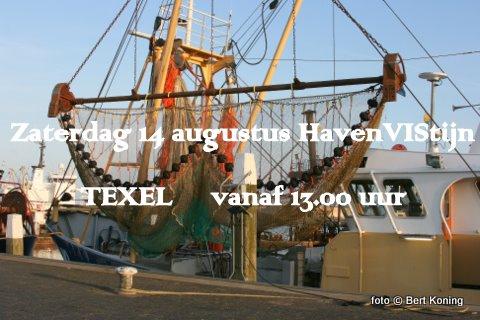Op zaterdag 14 augustus wordt vanaf 13.00 uur weer het jaarlijkse HavenVIStijn op de haven van Oudeschild gehouden. Behalve visrokeres en visbakkers zijn er weer diverse maritieme kramen en krijgt het publiek uitleg over zowel de boomkor, Sumwing als de pulsvisserij. Om 15.00 uur staat een optreden van het 25-jarig Visserskoor op het programma. Gevold door de bands 'Reckless', 'Bernard Karsten', '@Last' en 'Wad Zou 'T.